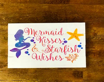 Mermaid kisses and starfish wishes wooden sign