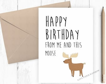 moose birthday card, funny moose birthday card, funny birthday card, kids birthday card, animal birthday card, cute birthday card