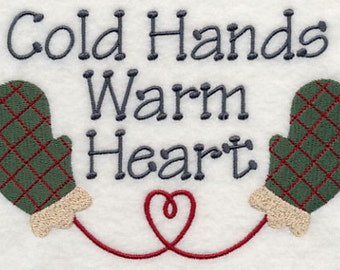 Cold Hands Warm Hearts Embroidered Flour Sack Hand/Dish Towel
