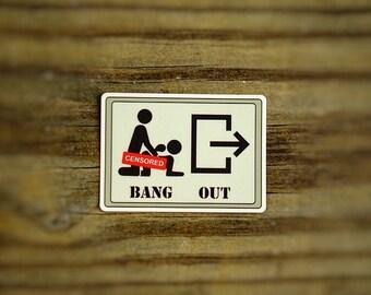 Tac-Sign: Bang Out  sticker