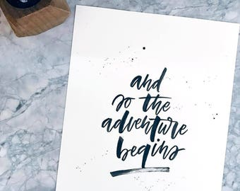 And So The Adventure Begins Print