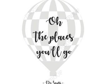Oh the places you'll go - Dr Seuss print