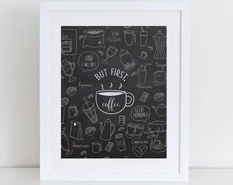 But First Coffee Art Print,  Instant Download, Printable Kitchen Decor, Digital Art Print, Coffee Typography Printable, Chalkboard Kitchen