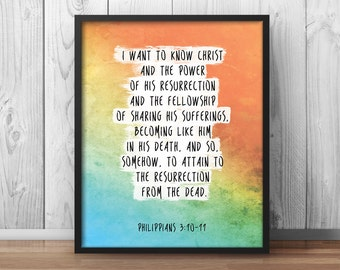 "Philippians 3:10, ""I want to know Christ"", Bible Verse Print, scripture art, christian art, Church, Bible Quotes, Scripture Quotes - 069"