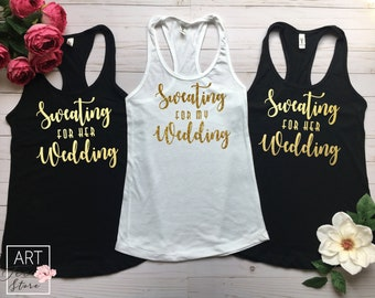 Sweating for my Wedding Tank Top, Bachelorette Party Shirt, Bridesmaid Gift, Bachelor Party Tank, Bride Gift Idea, Wedding Tank Top, b 1