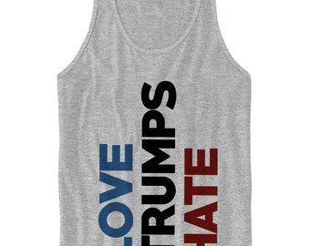 Hillary Clinton Tank Top Love Trumps Hate Tank Top Hillary For President Ladies Tops Mens Tees 2016 Election Shirts Vote For Hillary Rally