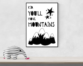 Kid You'll Move Mountains Print - DIGITAL DOWNLOAD - Dr Seuss Quote Printable Art - Modern Nursery Decor - Black White Nursery Wall Art
