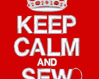 Keep  Calm and Sew Popular Machine Embroidery Design File pattern