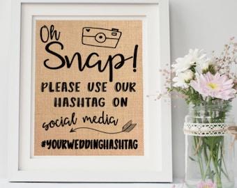 Oh snap / Please use our hashtag / Wedding Hashtag Sign / # Sign / Wedding # Sign / Wedding Social Media Sign / Custom Hashtag Sign/#Wedding