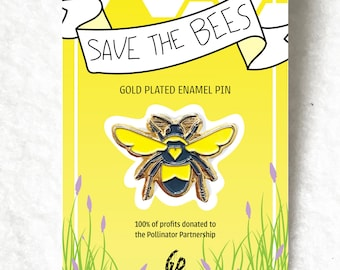 Honeybee Enamel Pin - ALL PROFITS donated to Pollinator Partnership to help save the bees