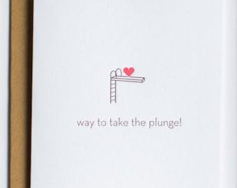 Wedding. Way To Take The Plunge Wedding | Engagement Letterpress Card