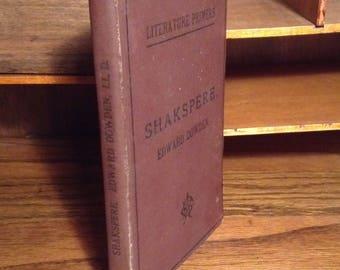 SHAKSPERE - tour de SHAKESPEARE anciennes du livre collection du siècle - Edward Dowden - American Book Company, apprêts en littérature