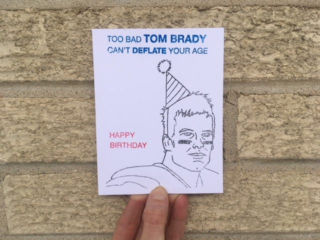 Patriots birthday card gallery birthday cards ideas too bad tom brady cant deflate your age funny birthday card for too bad tom brady bookmarktalkfo Image collections