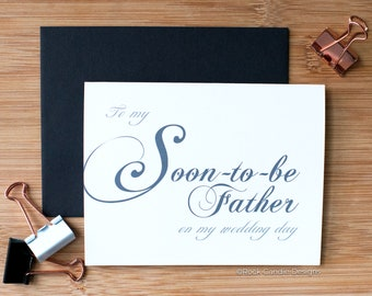 To My Soon-to-Be Father on My Wedding Day Card | Card for father in law on wedding day | Sweet gift for finances father | Soon to be Dad