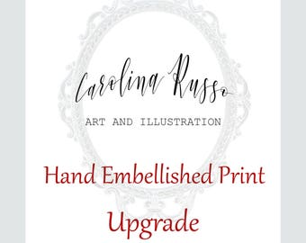 Hand Embellished Print Upgrade - Limited Edition