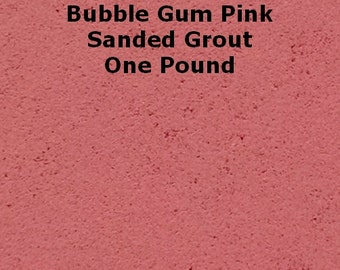 Bubble Gum Pink SANDED Grout - 1 Pound for Walls, Floors, Counter Tops, Backsplashes, Tubs, Showers, Mosaics