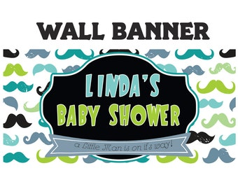 Little Man Baby Banner ~ Personalize Party Banners Indoor or Outdoor Moustache Baby Shower