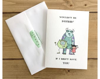 Monsters Inc Card // friendship card, card for friend, thank you card, pixar, sully, boo, monsters inc, funny card, friendship guft, quote