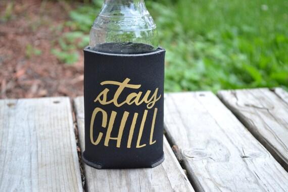 "Handmade Katie Kubiak ""Stay Chill"" Can Cooler - Handmade Can Insulator"