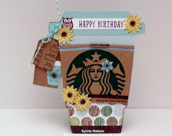 Happy Birthday Coffee Card!...Starbucks Themed Birthday...Lots of Layers...Top Dog Die...Starbuck sleeve...Stampin'Up!..shop sequins!