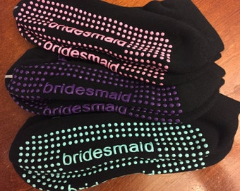 Bridesmaid Sticky Socks! Reception Socks :)