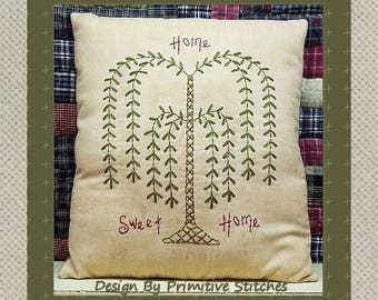 Willow-Home Sweet Home-Primitive Stitchery E-PATTERN-INSTANT DOWNLOAD
