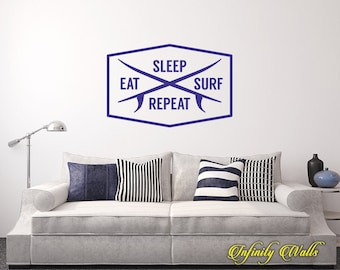 Eat Sleep Surf Repeat - Beach Wall decal quote - Home Decor - Living Room Wall Sticker - Nautical surfer wall decor - Beach House Decor
