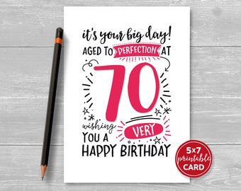 "Printable 70th Birthday Card - It's Your Big Day! Aged to Perfection at 70. Wishing You A Very Happy Birthday. 5""x7"" plus envelope template"