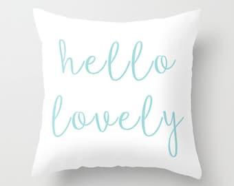 Hello Lovely Pillow - Decorative Pillows - Girls Pillow - Teen Pillow - Velveteen Pillow Cover - Girls Decor - Teen Decor - Pillow Cover