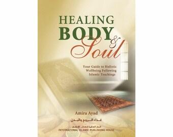 Healing Body & Soul by Amira Ayad