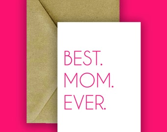 Best. Mom. Ever. Digital Download Card | Mother's Day Greeting Card | Simple Card | Pink | Printable | Instant Download | 5x7 |