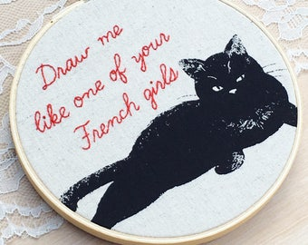 Draw Me Like One Of Your French Girls, Titanic Quote, Snarky Cat, Embroidered Quote, Embroidery Hoop Art, Funny Quote, Movie Quote