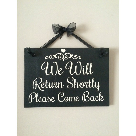 Business Window Sign We Will Return Shortly Sign Salon Sign