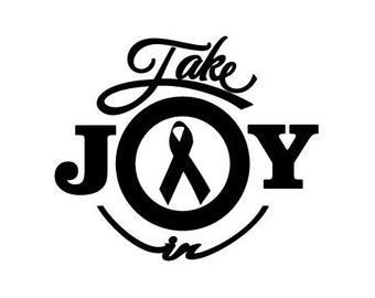 Take Joy In Awareness Ribbon Decal