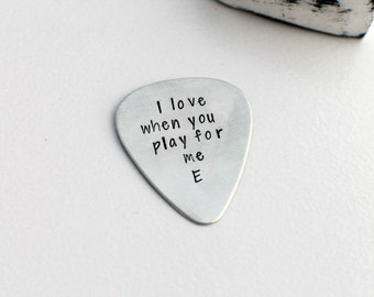 I Love When You Play For Me Personalized Guitar Pick - Custom Guitar Pick - Hand Stamped Guitar Pick - Engraved Pick - Mens Gift - Music