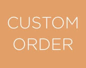 Custom order for Deepa