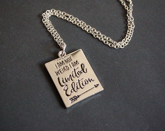 I am not weird i am limited edition arrow necklace