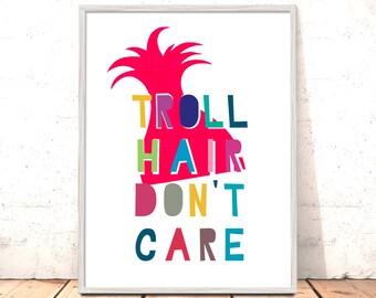 Trolls Nursery Print | Troll Hair Don't Care | Trolls Art Kids Bedroom Trolls Nursery Pictures | Trolls Pictures | Troll Hair Don't Care