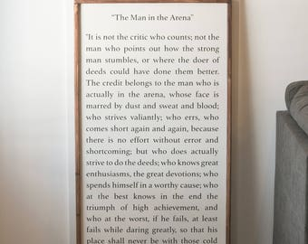 Theodore Roosevelt Quote Sign -The Man in the Arena - Wood Sign