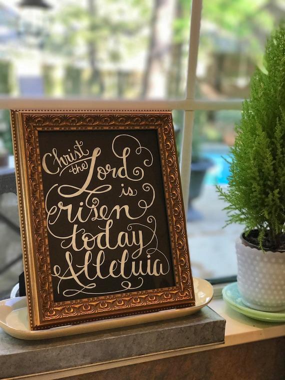 "Calligraphy ""Christ The Lord Is Risen Today Alleluia"" Chalkboard Art Print / Heavyweight Chalkboard Paper/Chalk Pen / Easter / Frameable"