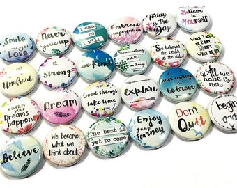 """Uplifting Magnet, 1"""", 1.5"""", Button Magnet, Quotes Magnet, Quotes, Inspirational Decor, Gifts, Uplifting Theme, Party Favor, Positive Quote"""