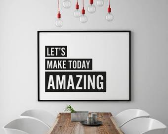 Let's Make Today Amazing Framed Digital print, Monochrome Print, Block Print, A4/A3, Motivational, Wall Decor, Landscape Print