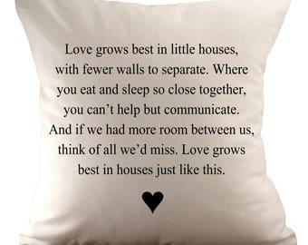 Liebe wächst am besten in kleinen Häusern - Kissenbezug - 18 x 18 - wählen Sie Ihre Stoff und Schriftart Farbe