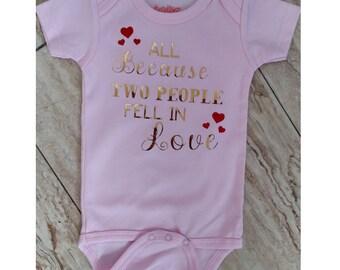 Love onsie/all because onsie/baby girl onsie