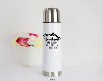 Adventure Mountain Thermal Mug, Mountains Are Calling and I Must Go Flask, Adventure Travel Thermal Mug, Campfire, Outdoor Gift for Husband