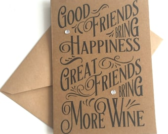Friendship card, birthday card for a friend, friends and wine, humorous card for adult