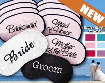 10 Wedding Party Custom Made Embroidered Eye Mask - Bride - Mother of the Bride - Mother of the Groom - Bridesmaids - Maid of Honor - Groom