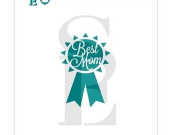 Best Mom Award Stencil