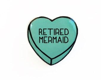 Retired Mermaid - Anti Conversation Teal Heart Lapel Pin Brooch Badge