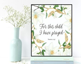 Bible verse scripture Samuel 1:27, For this child I have prayed, Nursery wall decor, Scripture art, Bible verse print , Nursery Bible verse